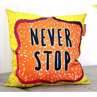 """Подушка """"Never Stop"""""""